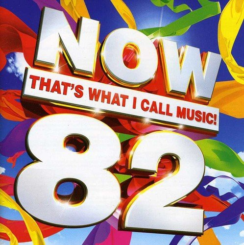 Various Artists - Now That's What I Call Music! 82