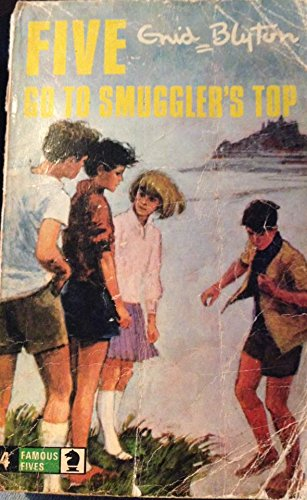Five Go to Smuggler's Top By Enid Blyton