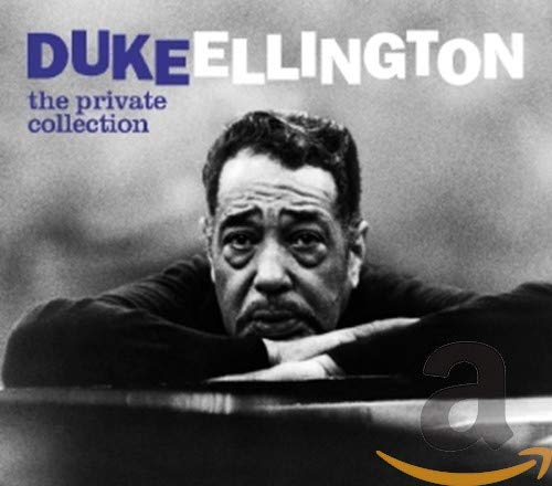 Duke Ellington - The Private Collection By Duke Ellington