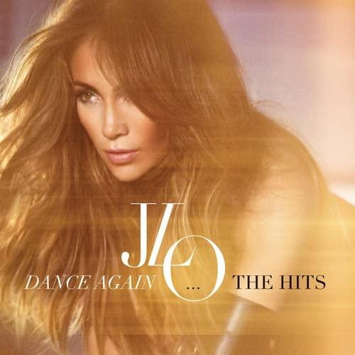 Dance Again... The Hits By Jennifer Lopez