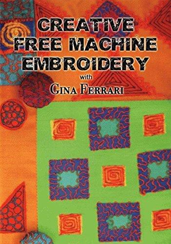 Creative Free Machine Embroidery