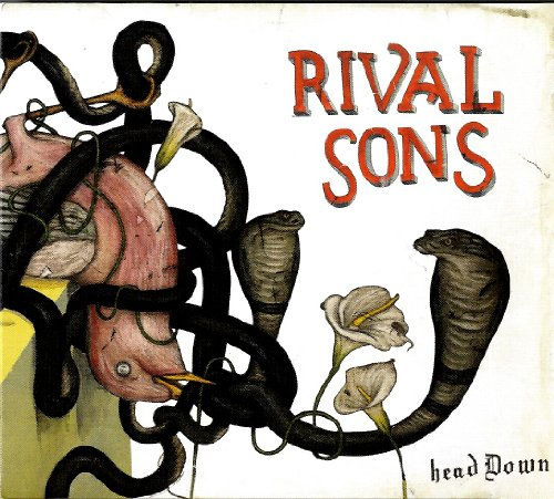 Rival Sons - Head Down By Rival Sons