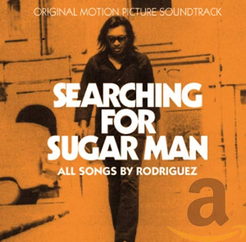Searching For Sugar Man Soundtrack: All Songs By Rodriguez