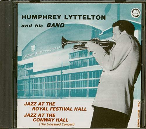 Humphrey Lyttelton - Jazz at the Royal Festival Hall/Conway Hall By Humphrey Lyttelton