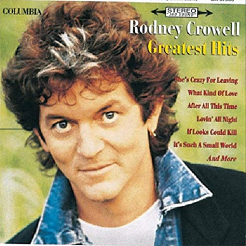 Rodney Crowell - Greatest hits By Rodney Crowell