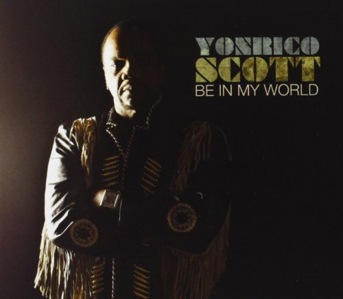 Scott Yonrico - Be in My World By Scott Yonrico