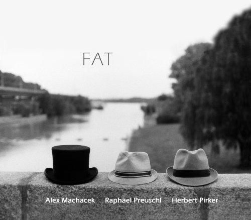 Herbert Pirker - FAT By Herbert Pirker