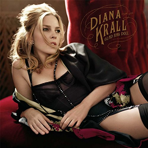 Diana Krall - Glad Rag Doll By Diana Krall
