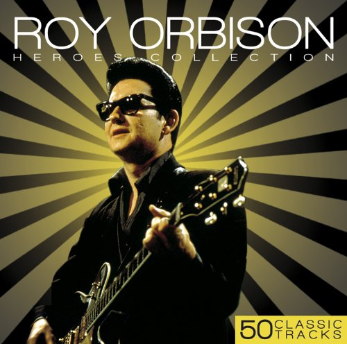 Roy Orbison - Heroes Collection By Roy Orbison