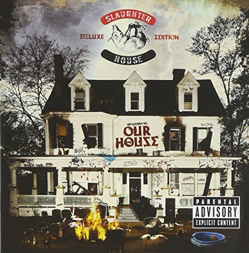 Slaughterhouse - welcome to: OUR HOUSE By Slaughterhouse