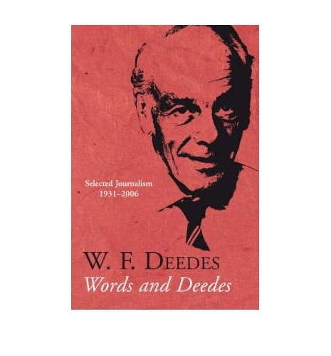 Words and Deedes By W. F. Deedes