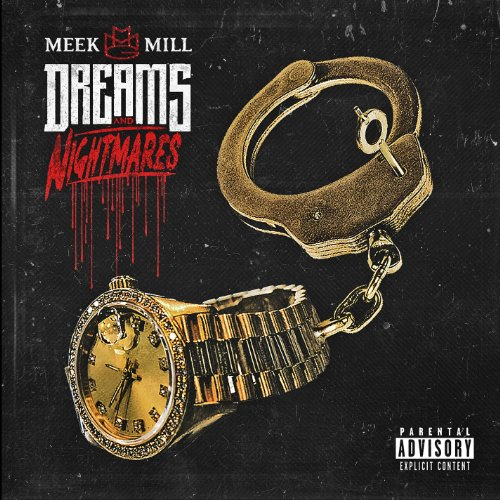 Meek Mill - Dreams and Nightmares By Meek Mill