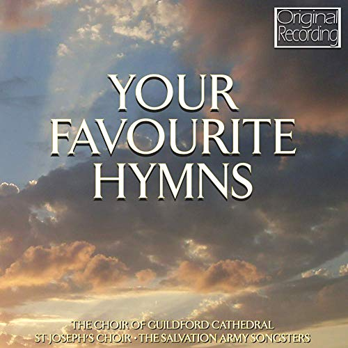 Guildford Cathedral Choir - Your Favourite Hymns