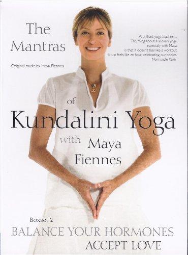 Maya Fiennes - The Mantras of Kundalini Yoga: Balance Your Hormones