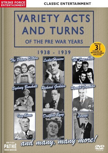 Variety Acts and Turns of the Pre War Years 1938 - 1939