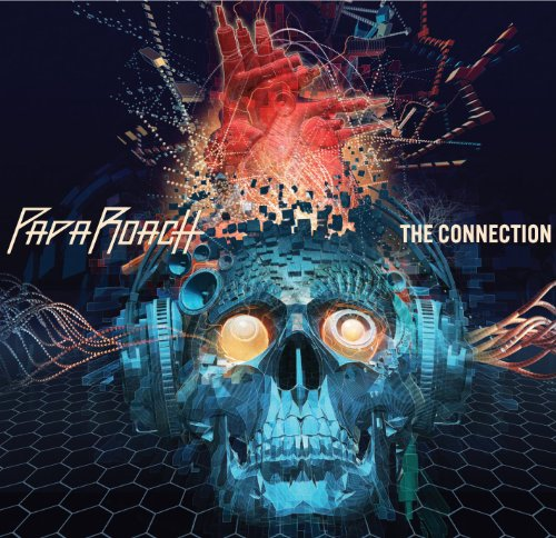 Papa Roach - The Connection By Papa Roach