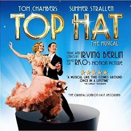 The London 2012 Cast - Top Hat