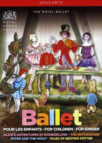 Ballet for Children - Beatrix Potter: Peter Rabbit; Tchaikovsky: The Nutcracker; Prokofiev: Peter an