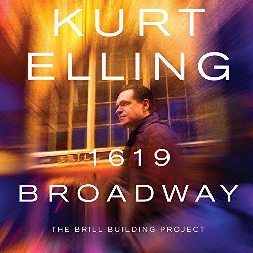 Kurt Elling - 1619 Broadway - The Brill Building Project By Kurt Elling