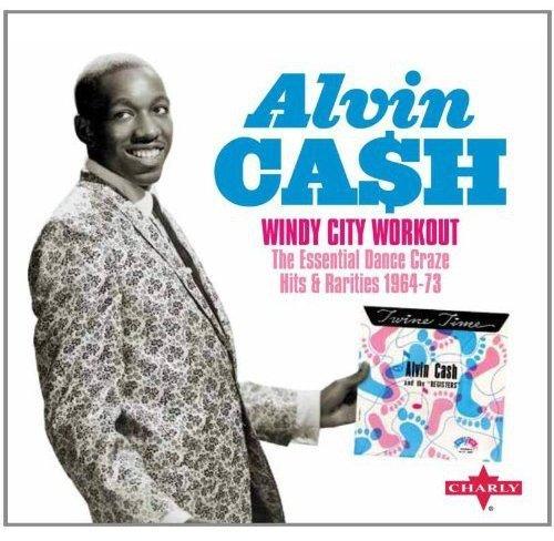 Alvin Cash - Windy City Workout By Alvin Cash