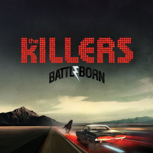 The Killers - Battle Born By The Killers