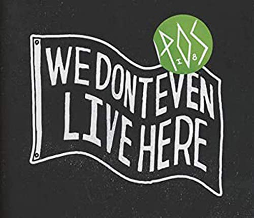P.O.S - We Dont Even Live Here By P.O.S