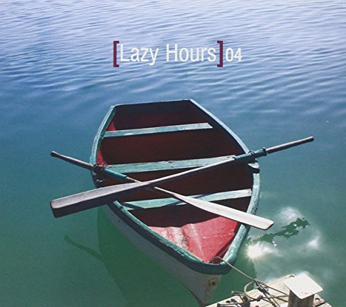 LAZY HOURS 4 / VARIOUS - Lazy Hours 4 / Various