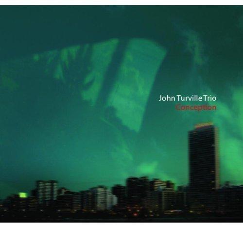 John Turville Trio - Conception