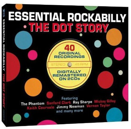 Various Artists - Essential Rockabilly: The Dot Story By Various Artists