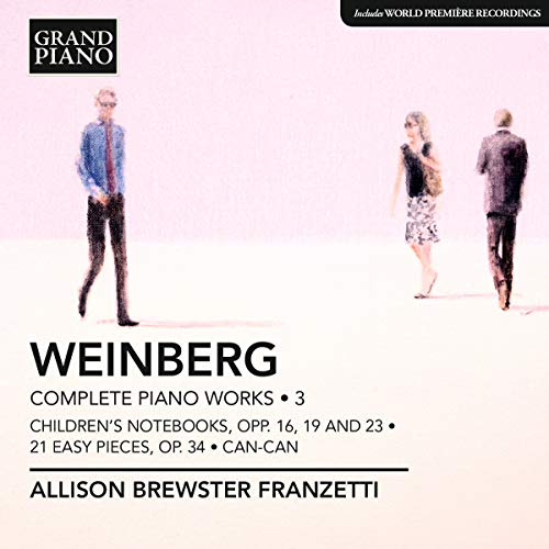 Allison Brewster Franzetti - Weinberg: Piano Works Vol. 3 (Childrens Notebook/ Can-Can) (Allison Bre By Allison Brewster Franzetti
