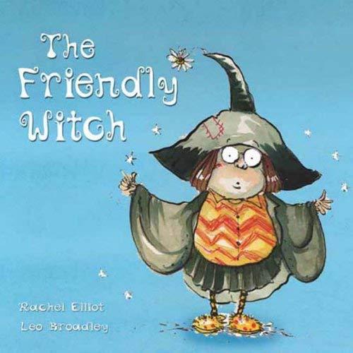 The Friendly Witch By Rachel Elliot