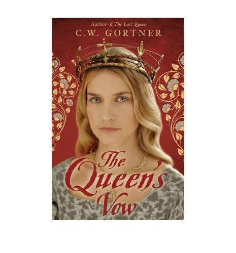 The Queen's Vow By C W Gortner