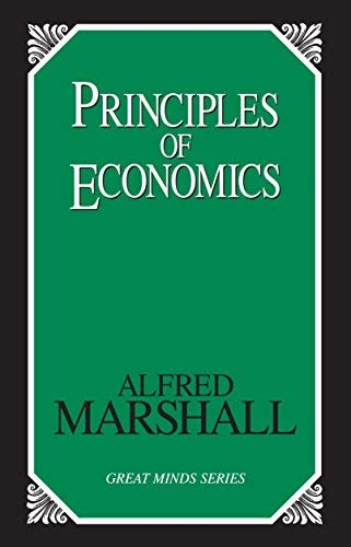 Principles of Economics by Marshall, Alfred ( Author ) ON May-19-1997, Paperback By Alfred Marshall