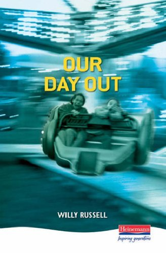 Our Day Out By Willy Russell