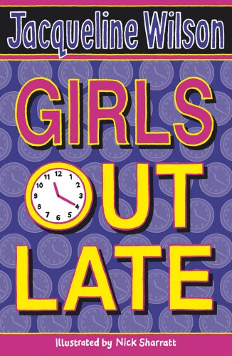Girls Out Late By Jacqueline Wilson