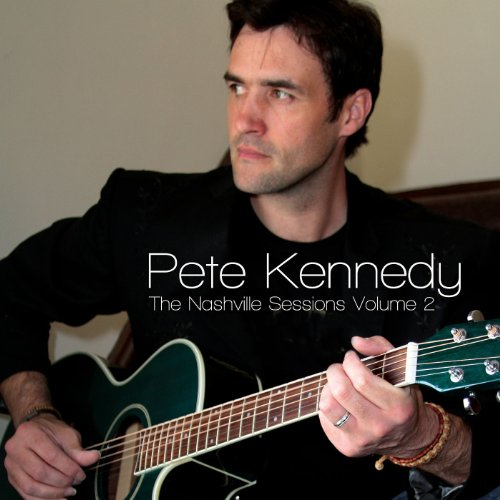 Pete Kennedy - THE NASHVILLE SESSIONS VOL 2 By Pete Kennedy