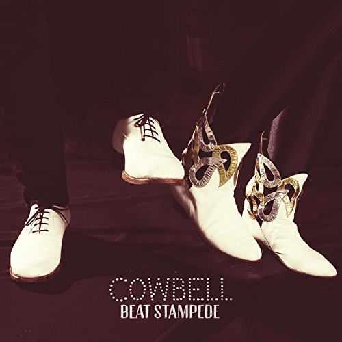 Cowbell - Beat Stampede By Cowbell