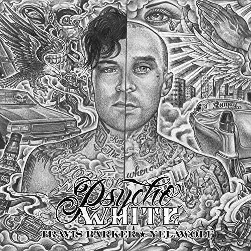 Travis Barker Featuring Yelawo - Psycho White