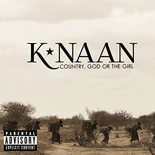 K'NAAN - Country, God Or The Girl