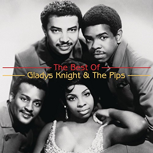 The Greatest Hits By Gladys Knight and The Pips