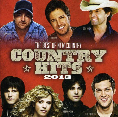 Various Artists - Country Hits 2013 By Various Artists