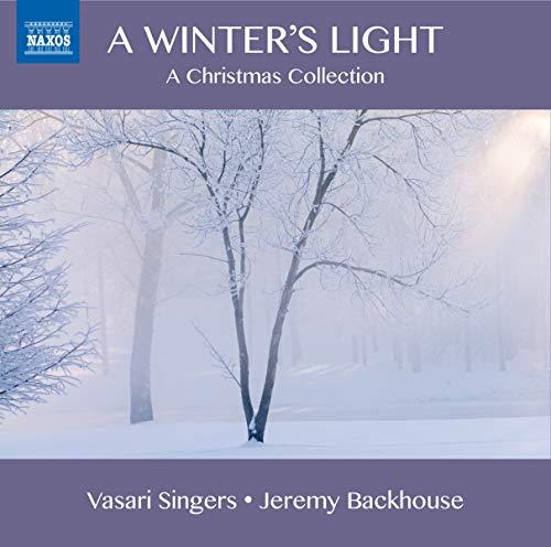 Vasari Singers - A Winter's Light (Christmas Carol Selection) By Vasari Singers