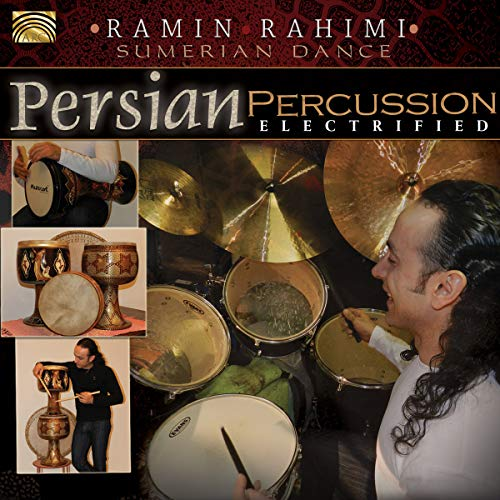 Rahim Rahimi - Persian Percussion Electrified By Rahim Rahimi