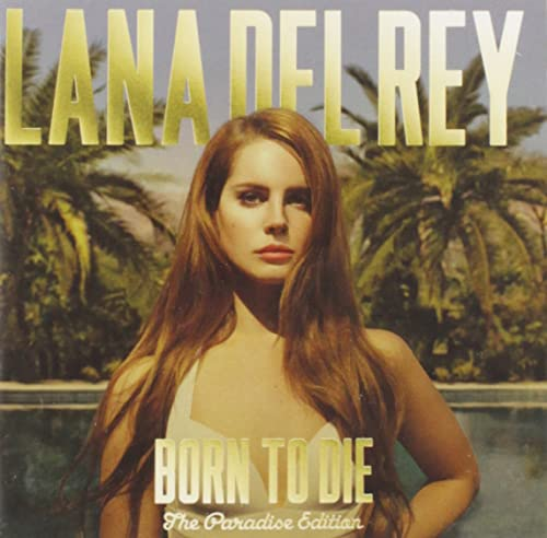 Lana Del Rey - Born To Die - The Paradise Edition By Lana Del Rey