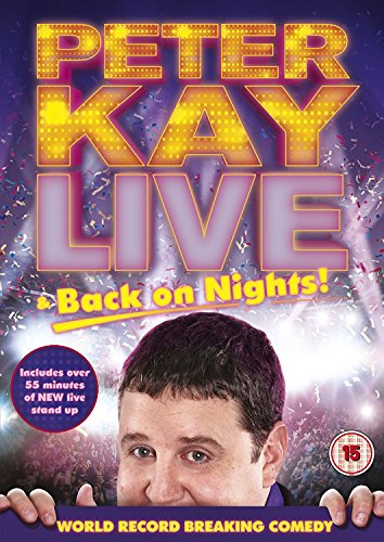 Peter Kay: Live and Back On Nights