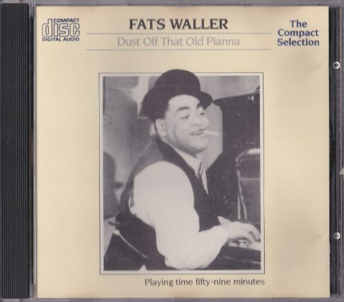 Fats Waller - Fats Waller: Dust Off That Old Piano