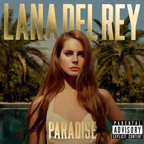 Lana Del Rey - Paradise By Lana Del Rey