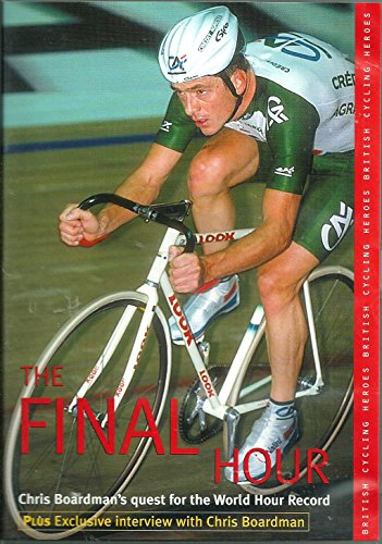 The Final Hour - Chris Boardman's Quest For The World Hour Record