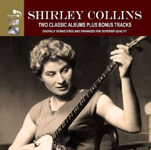 Shirley Collins - 2 Classic Albums Plus  Shirley Collins By Shirley Collins
