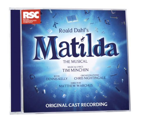 Tim Minchin - Matilda The Musical By Tim Minchin